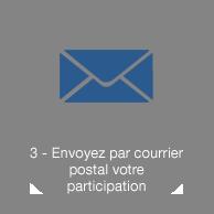 Envoyer par courrier postal votre participation